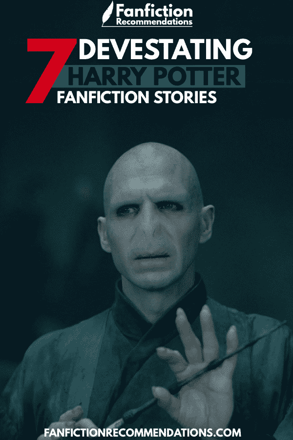 7 Devastating Harry Potter Fanfiction Stories That Ll Shock You To Your Core Harry Potter Fanfiction Fan Fiction Stories Harry And Hermione Fanfiction