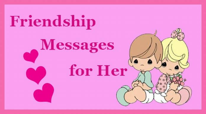 Friendship Messages for Her | Friendship Day Messages