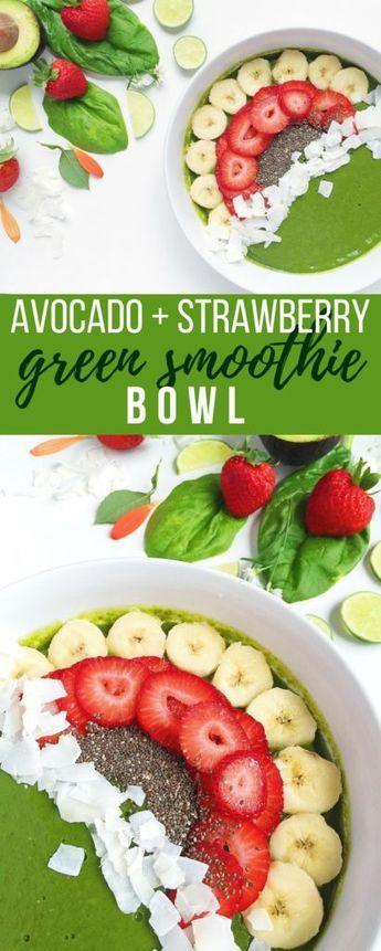 Avocado Strawberry Green Smoothie Bowl Resep Resep Makanan Sehat Makanan Sehat Resep Makanan