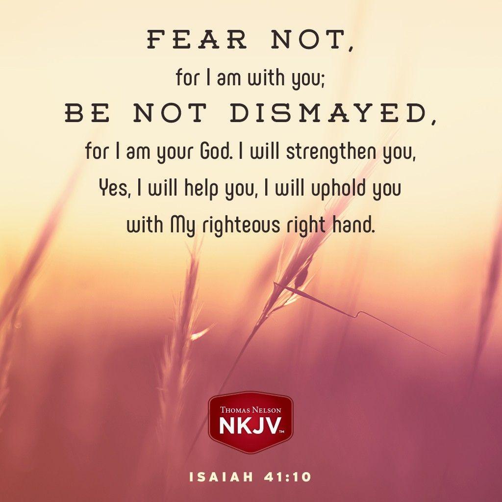 NKJV Verse of the Day: Isaiah 41:10 GOD #faith #family