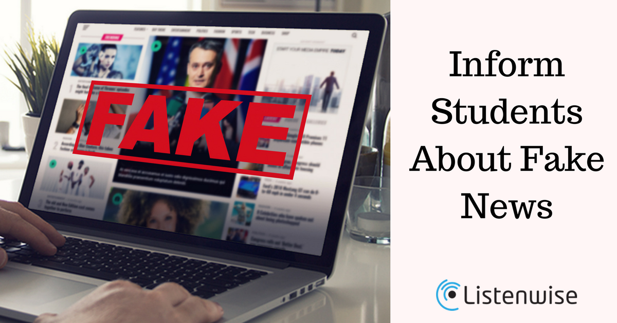 Teaching Your Students About Fake News Listenwise Teacher Support Center Teacher Support Teaching Teaching Resources