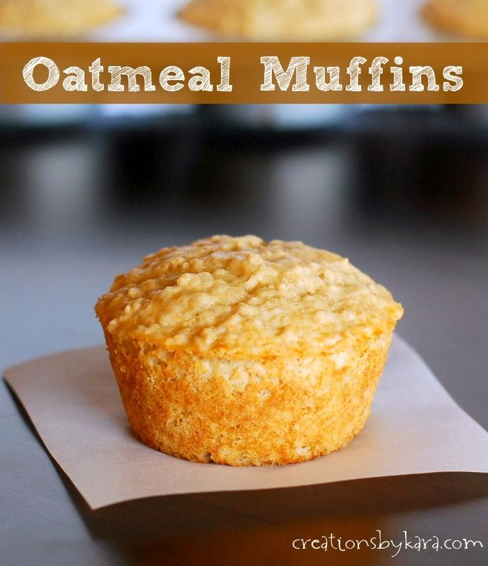 Oatmeal Muffins Breakfast Recipe Creations By Kara Oatmeal Muffins Oatmeal Muffin Recipes Oatmeal Muffins Healthy