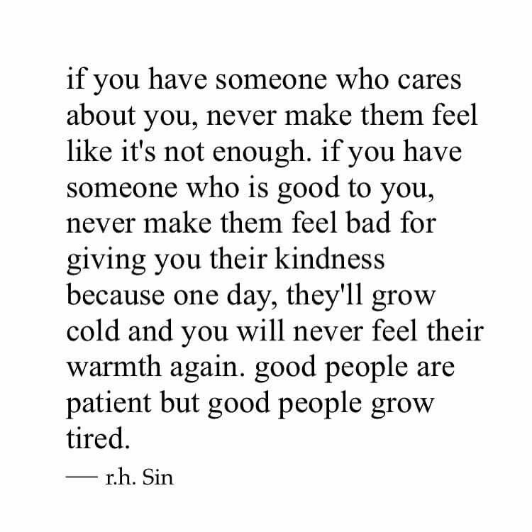 If You Have Someone Who Cares About You Emotional Quotes Care About You Quotes Real Quotes