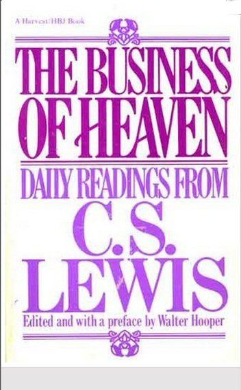 The Business of Heaven: Daily Readings from C. S. Lewis, Lewis, C.S.