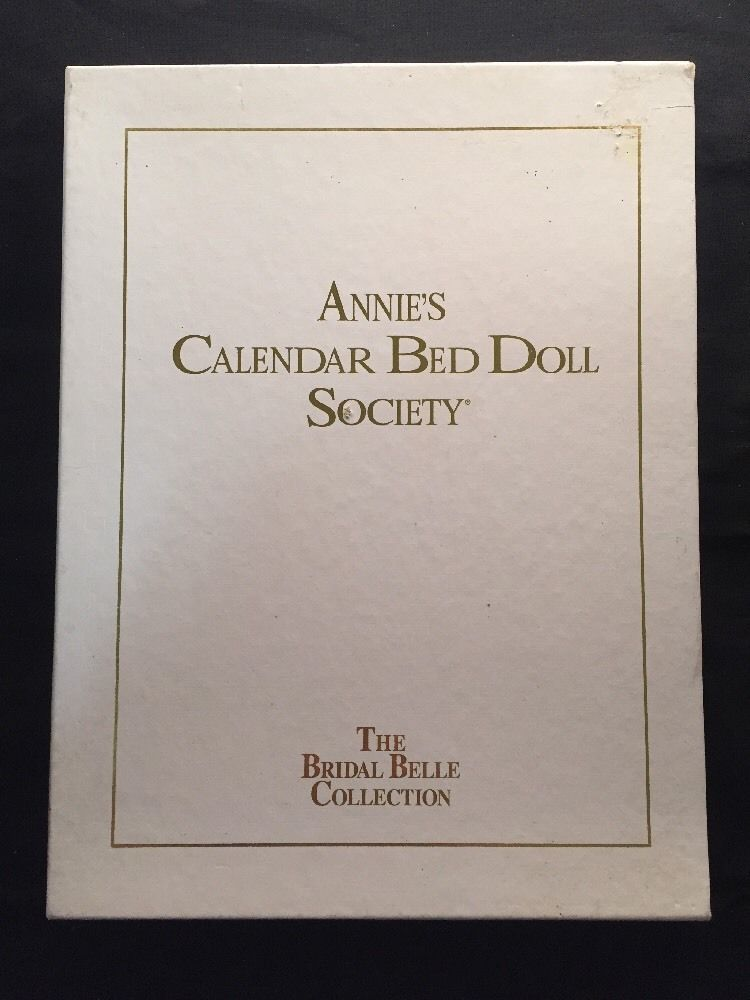 Annies Calendar Bed Doll Society Collectors Bridal Belle Series ...