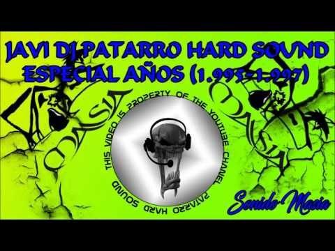 JAVI DJ PATARRO HARD SOUND ESPECIAL AÑOS (1.995-1.997)