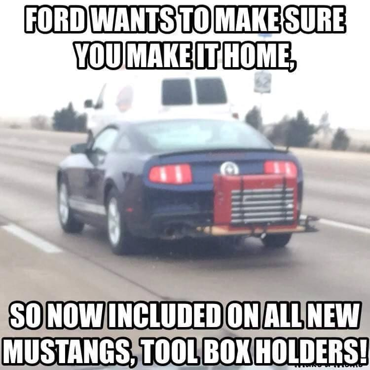 Ford Meme Ford Joke -  Ford wants to make sure you make it home so now included on all new Mustangs tool box holders!  sc 1 st  Pinterest & Pin by Marsha Day on fun | Pinterest | Ford Cars and Car memes markmcfarlin.com