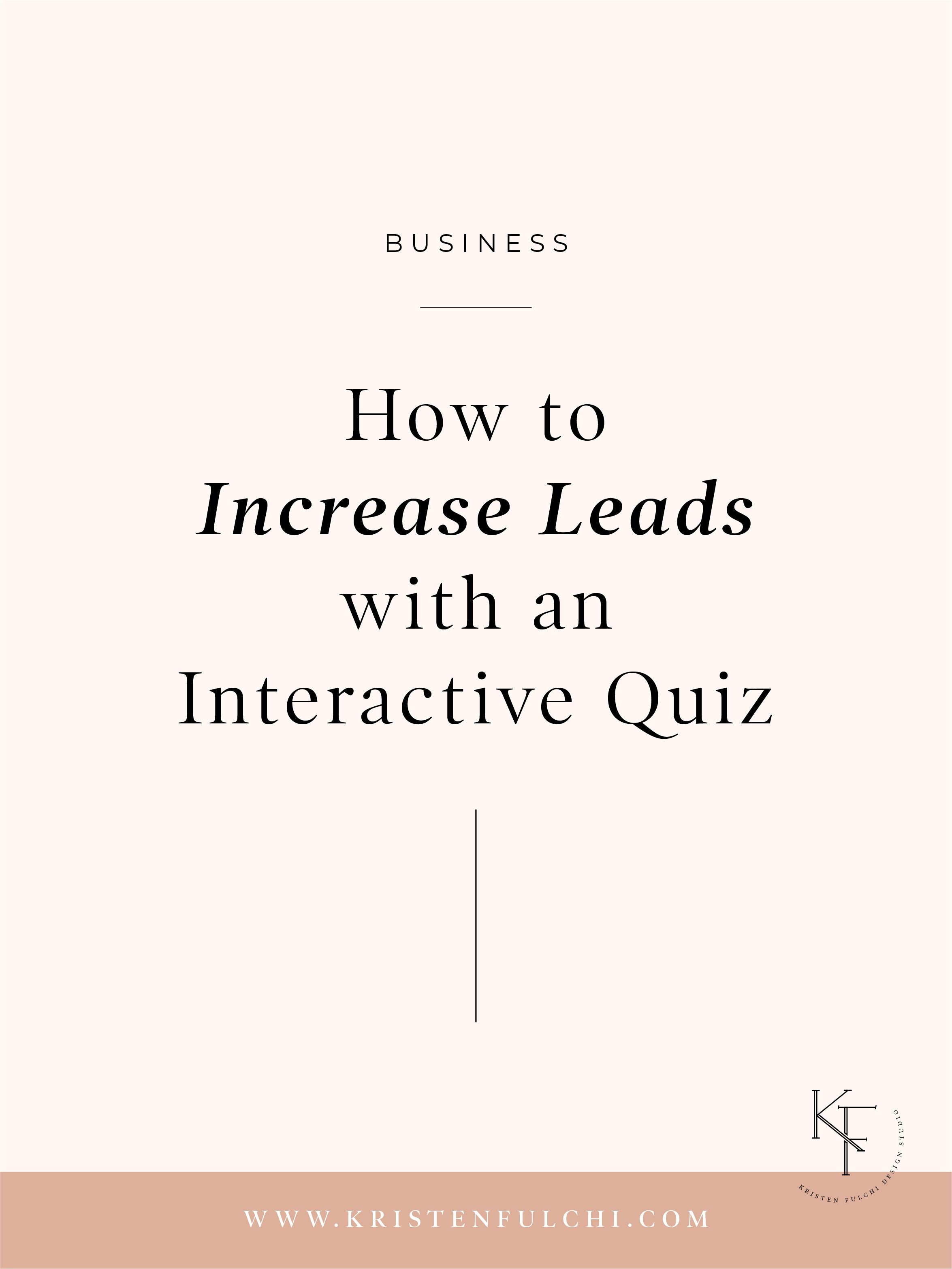 Ever Wondered How Quizzes Can Help Increase Leads To Your Business Today We Re Diving Into Wa Email List Building Strategies Quiz Design Interactive