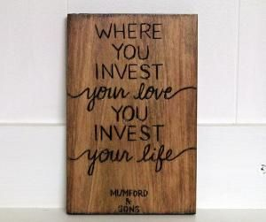 Woodburned Quote Plaque Where You Invest Your by hapandstance by ellen