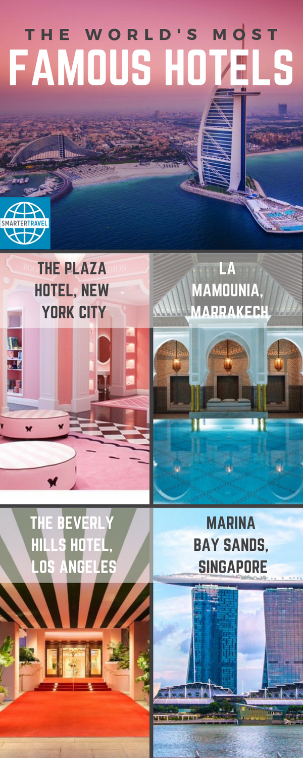 10 Of The World S Most Famous Hotels With Images Hotel World