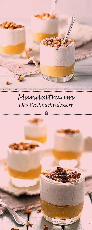 Photo of Das Dessert zu Weihnachten – Ein Mandeltraum – Kochstübchen