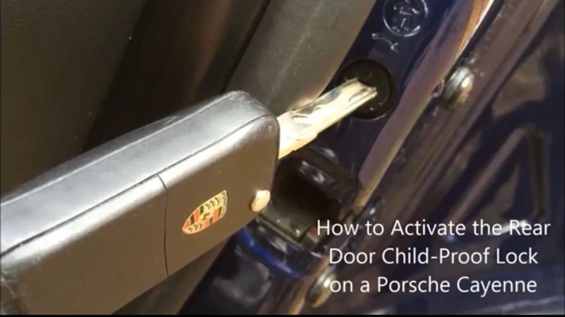 How To Activate The Rear Door Child Proof Locks On A Porsche Cayenne Porsche Cayenne Repair Videos Porsche