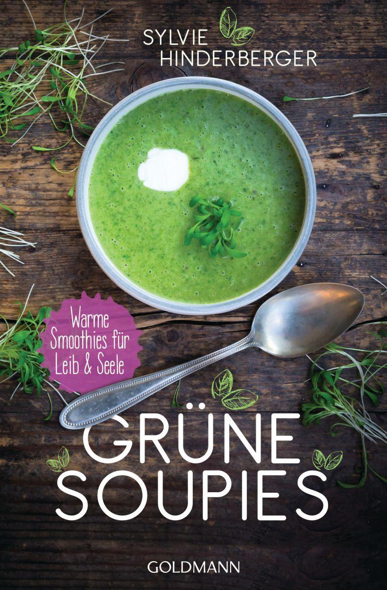 """Was ist denn bitte ein """"Soupie""""? – Das ist, wenn Suppe auf Smoothie trifft.  Jetzt im Winter braucht es ja ab und an Mal etwas Warmes, was die Seele wärmt und gleichzeitig ein Kic…"""