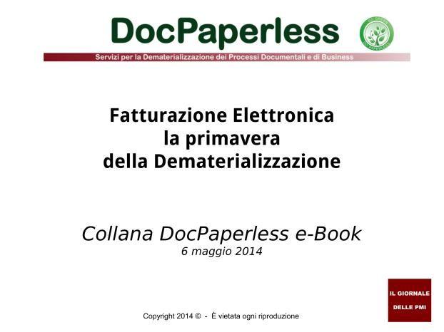 """E-Book: """"Fatturazione Elettronica primavera della Dematerializzazione"""""""