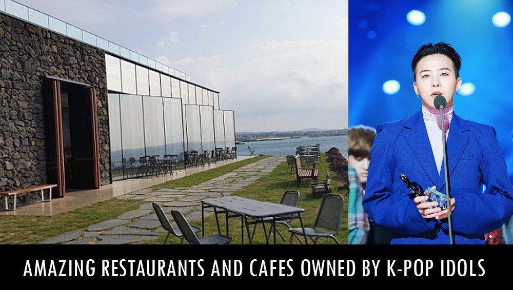 Amazing Restaurants And Cafes Owned By K Pop Idols Kpop Idol Kpop Idol