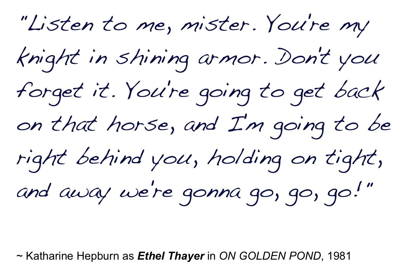 "Katharine Hepburn in ""On Golden Pond"" -- movie quotes"
