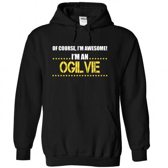 Of course I'm Awesome, I'm an OGILVIE - #boyfriend shirt #sweater outfits. LOWEST PRICE => https://www.sunfrog.com/Automotive/I-am-an-OGILVIE-frgltdxgps-Black-24878880-Hoodie.html?68278