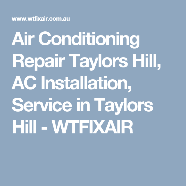 Air Conditioning Repair Taylors Hill Ac Installation Service In