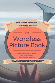 """This week on Strength In Words, the interactive """"family enrichment"""" podcast for families with infants and toddlers, we feature a discussion with veteran educator Megan Lingo of Chickadee Lit, and  with your infant or toddlher thoughts and tips on using wordless picture books: http://www.strengthinwords.com/podcast/2016/7/12/episode-22-wordless-picture-books-featuring-chickadee-lit"""