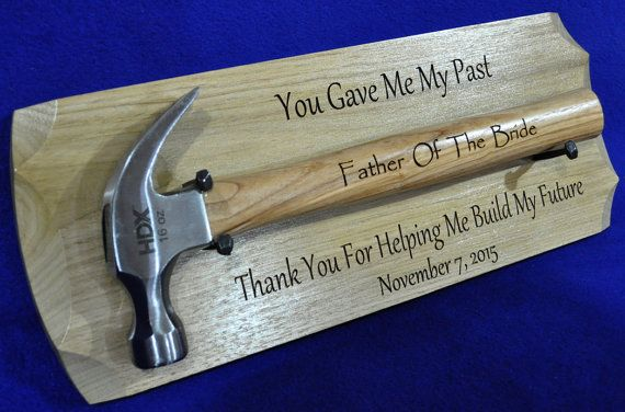 Father Of The Bride Gift Engraved Hammer Display Gift