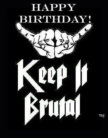 Go Forth & Die: Photo | Metalocalypse, Birthday memes for him...