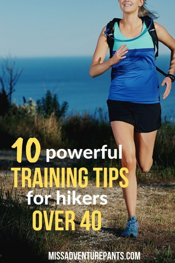 Fitness Over 40: Training Tips for Hikers and Endurance Athletes — Miss Adventure Pants