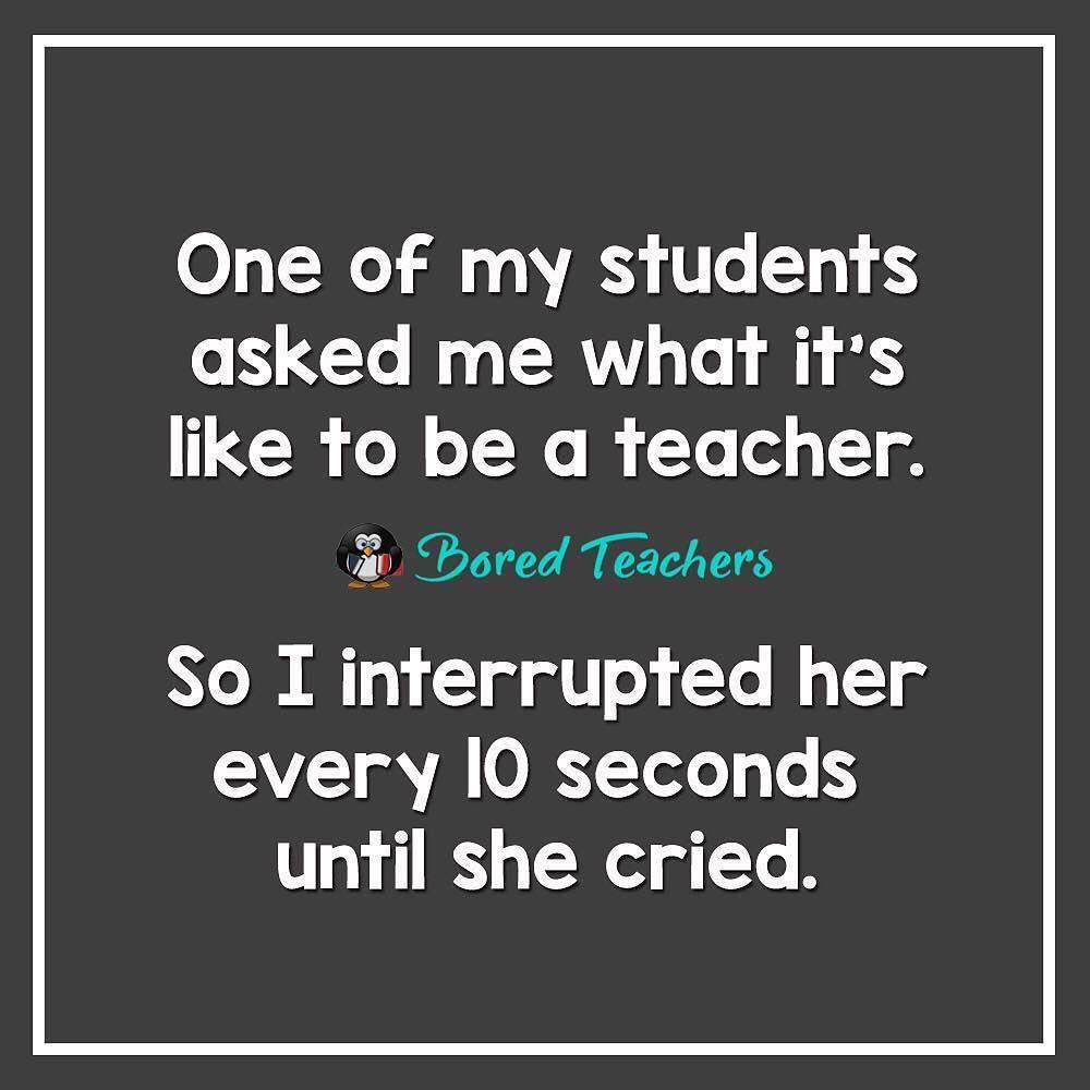 Lesson Learned Teacher Quotes Funny Bored Teachers Teaching Humor