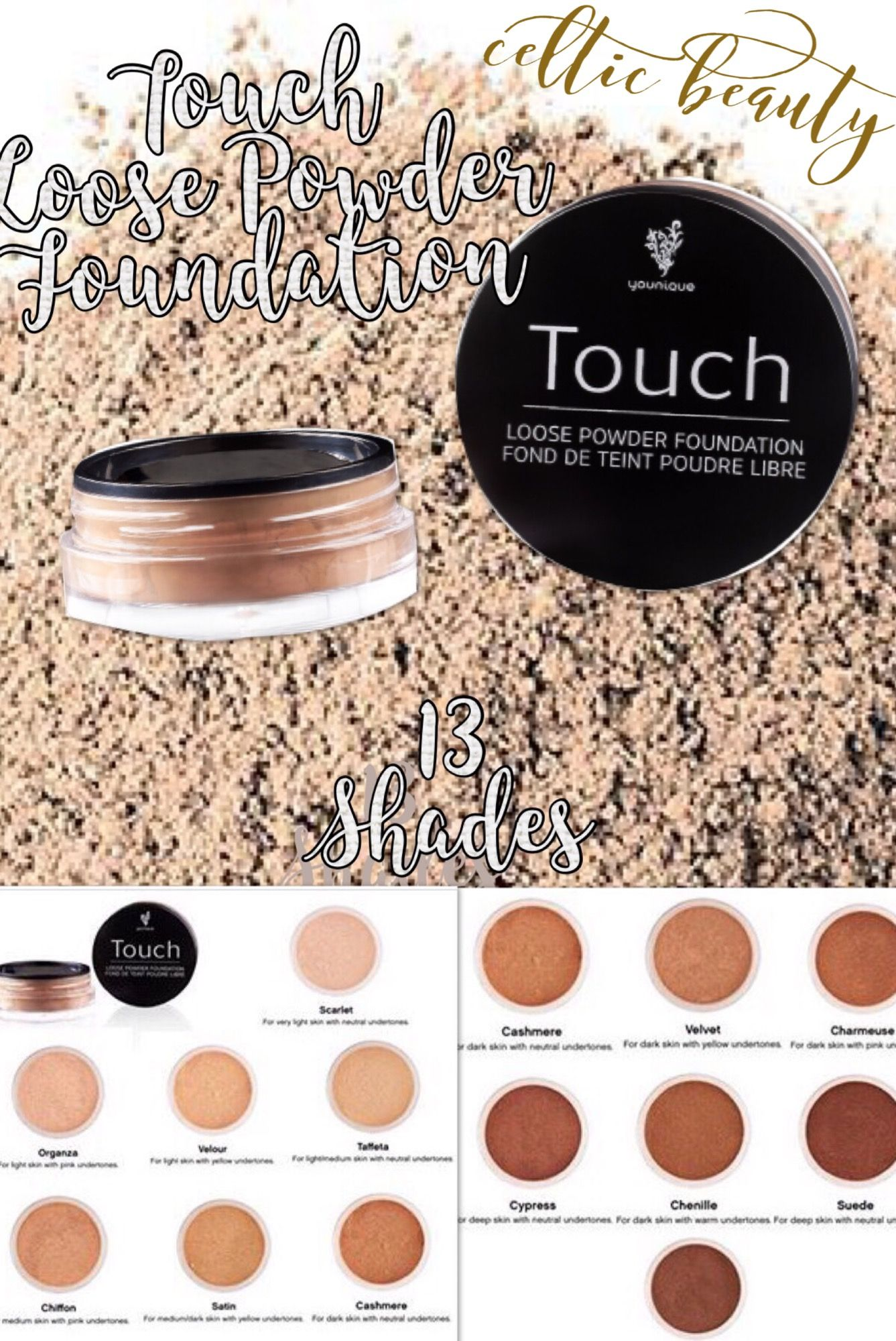 New! Touch Loose Powder Foundation in all 13 Shades...