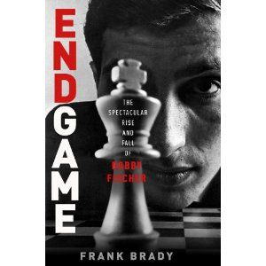 """""""Endgame: Bobby Fischer's Remarkable Rise and Fall"""