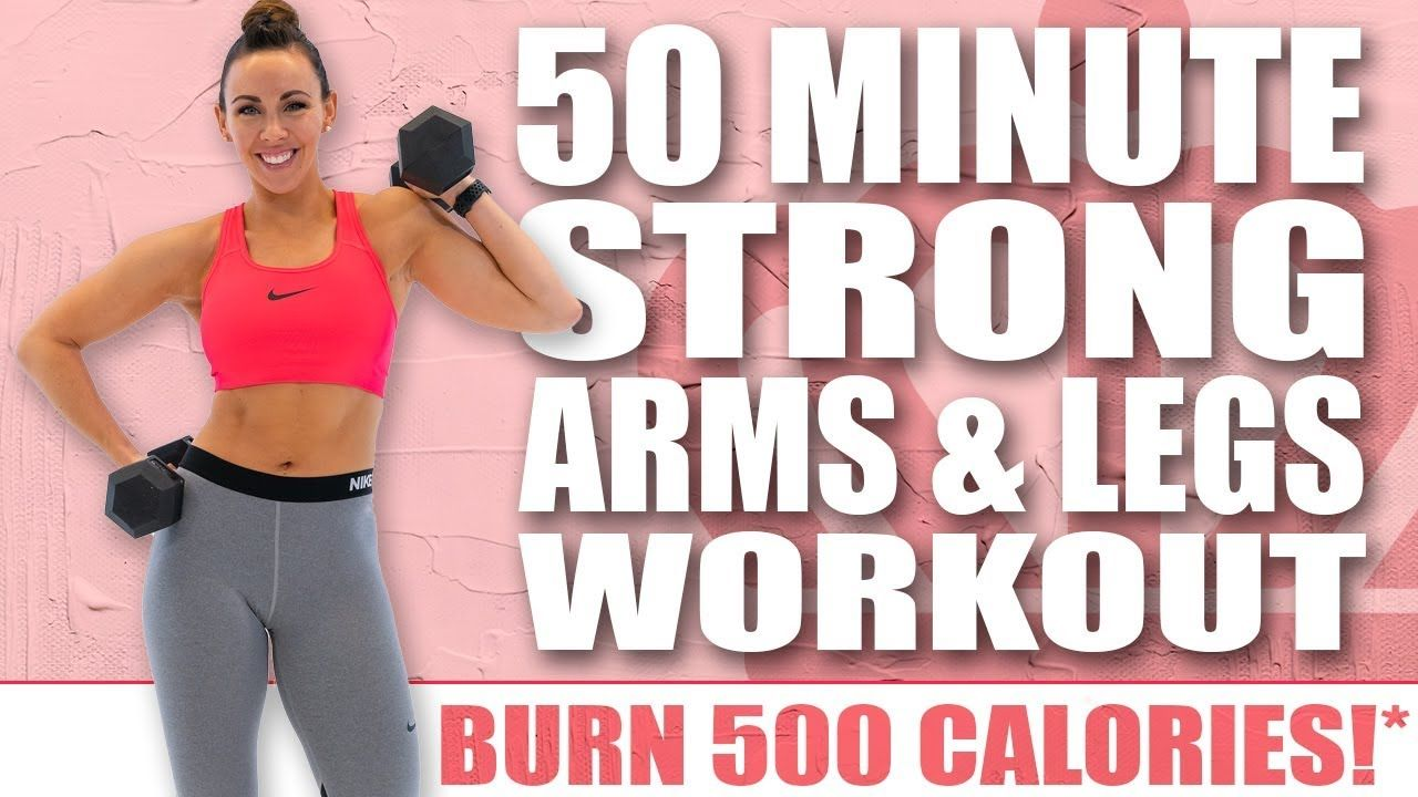 50 Minute Strong Legs And Arms Workout Gÿ Burn 500 Calories Gÿ Sydney Cummings Youtube Arm Workout Arm And Leg Workout Full Body Workout Routine