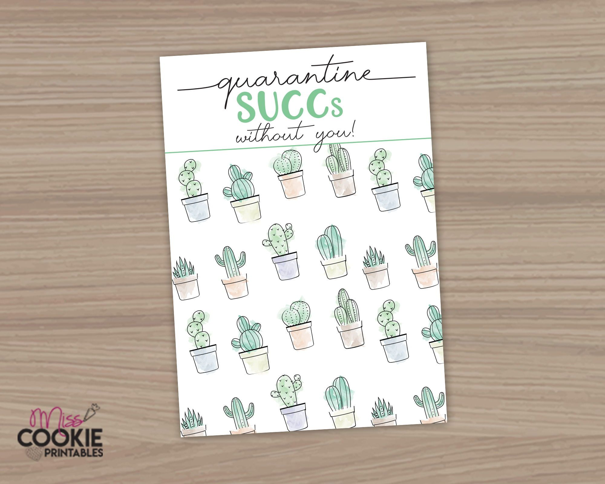 Printable quarantine SUCCs without you 3.5 X 5 Quarantine 2020 Cookie Card Quarantine Survival C