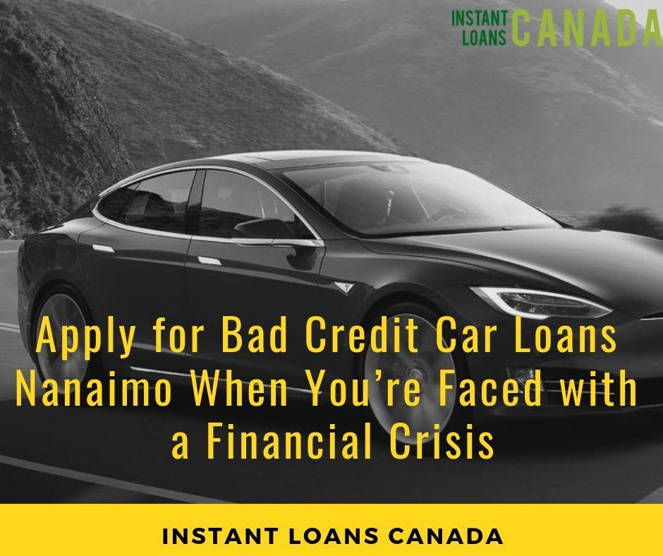 Bad Credit Car Loans Nanaimo Bc Collateral Loan Car Title Loans Car Loans Bad Credit Car Loan Bad Credit