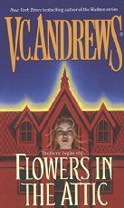Complete Order Of V C Andrews Books In Publication Order And Chronological Order Flowers In The Attic Disturbing Books Books