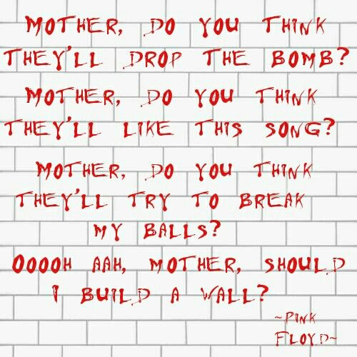 Mother Lyrics By Pink Floyd Made By Me Using The App Phonto I