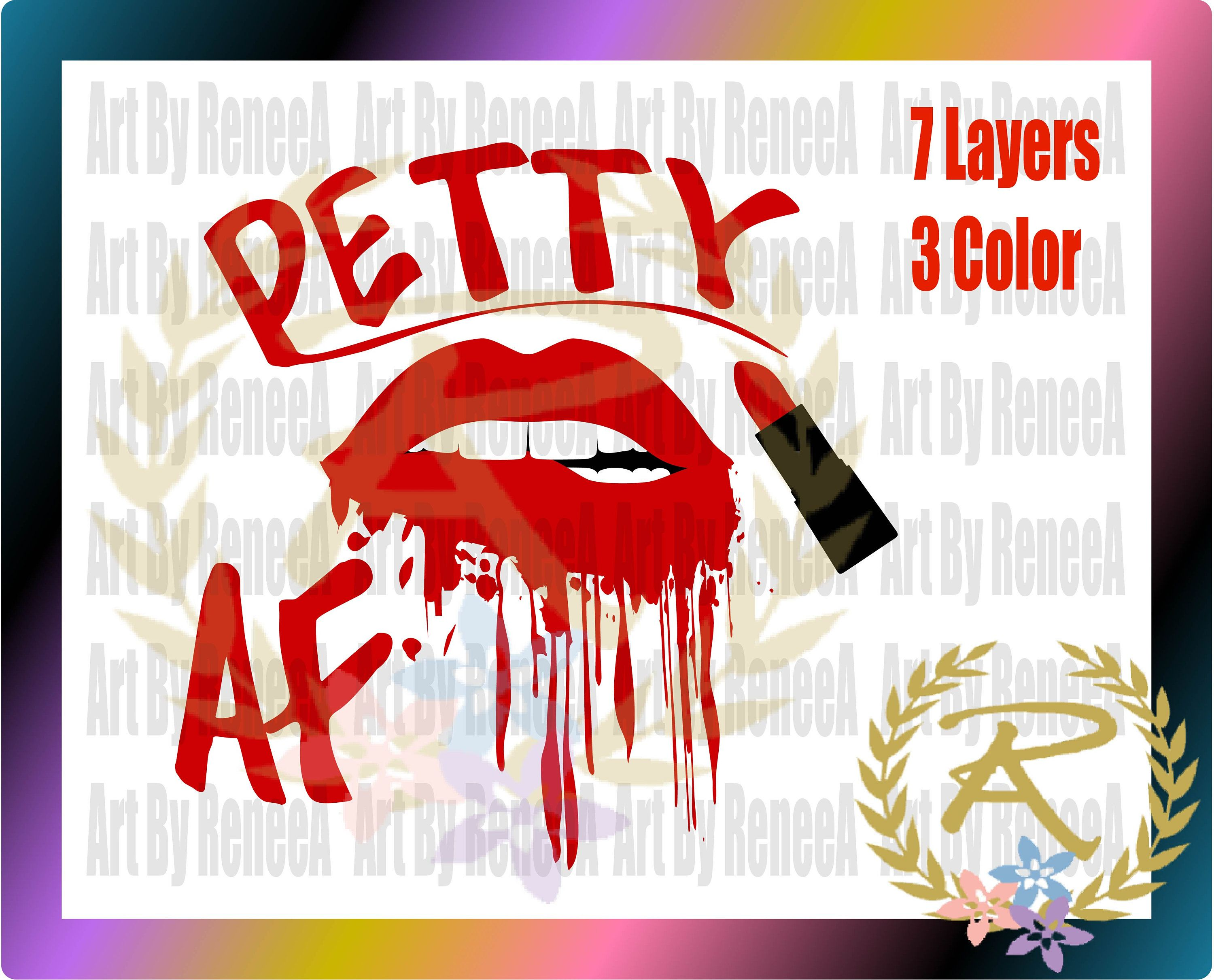 Petty Af Dripping Lips Lipstick Commercial Use Svg