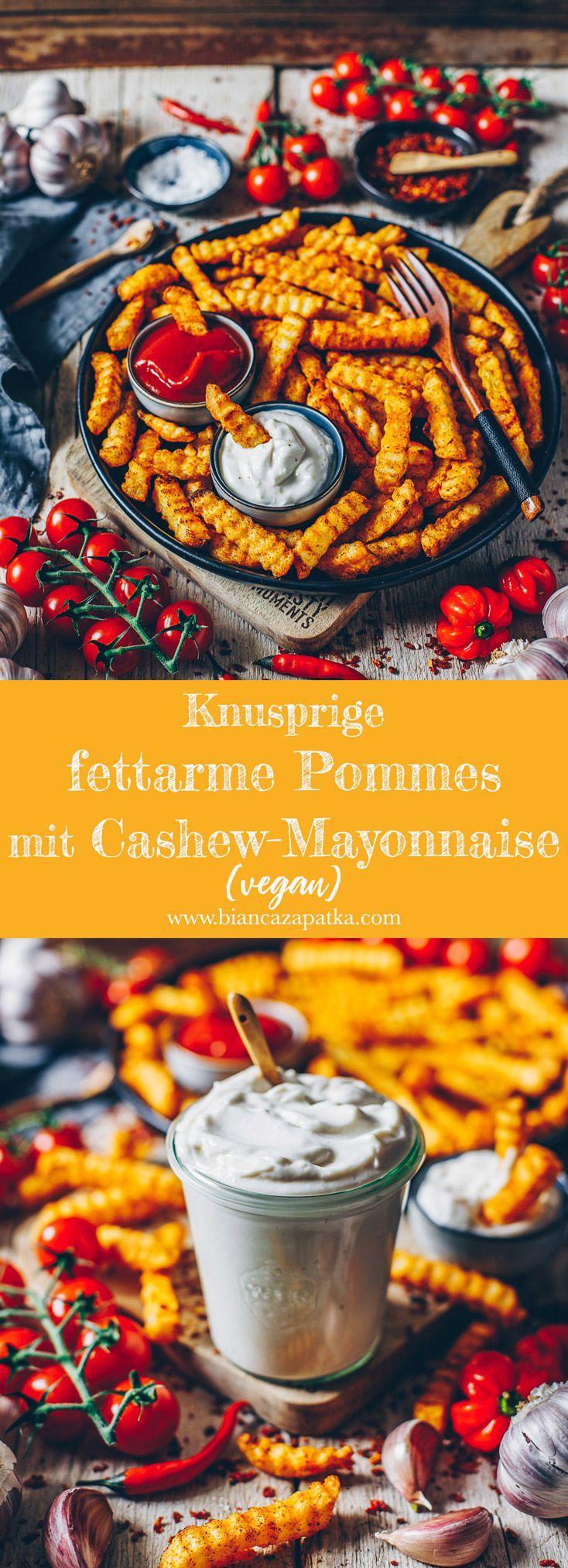 Knusprige fettarme Pommes mit Cashew-Mayonnaise (vegan) - Bianca Zapatka | Rezepte