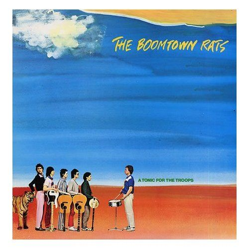 The Boomtown Rats A Tonic For The Troops Vinyl The