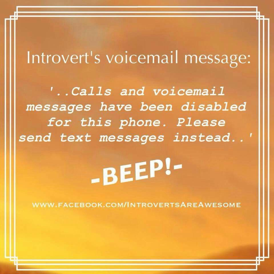 Introverts voicemail message introverts unite pinterest creating professional voice messages on your companys messaging center is the first and most powerful way you can use to get a new customer kristyandbryce Image collections