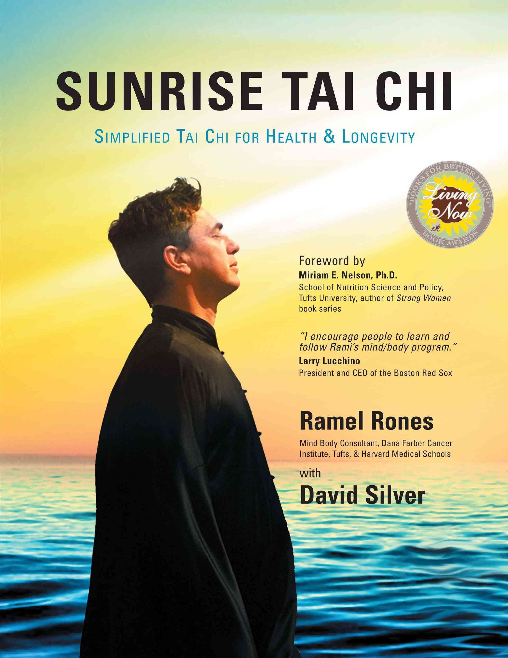 Sunrise Tai Chi Simplified Tai Chi For Health Longevity Paperback Overstock Com Shopping The Best Deals On Gener Tai Chi What Is Tai Chi Tai Chi Chuan