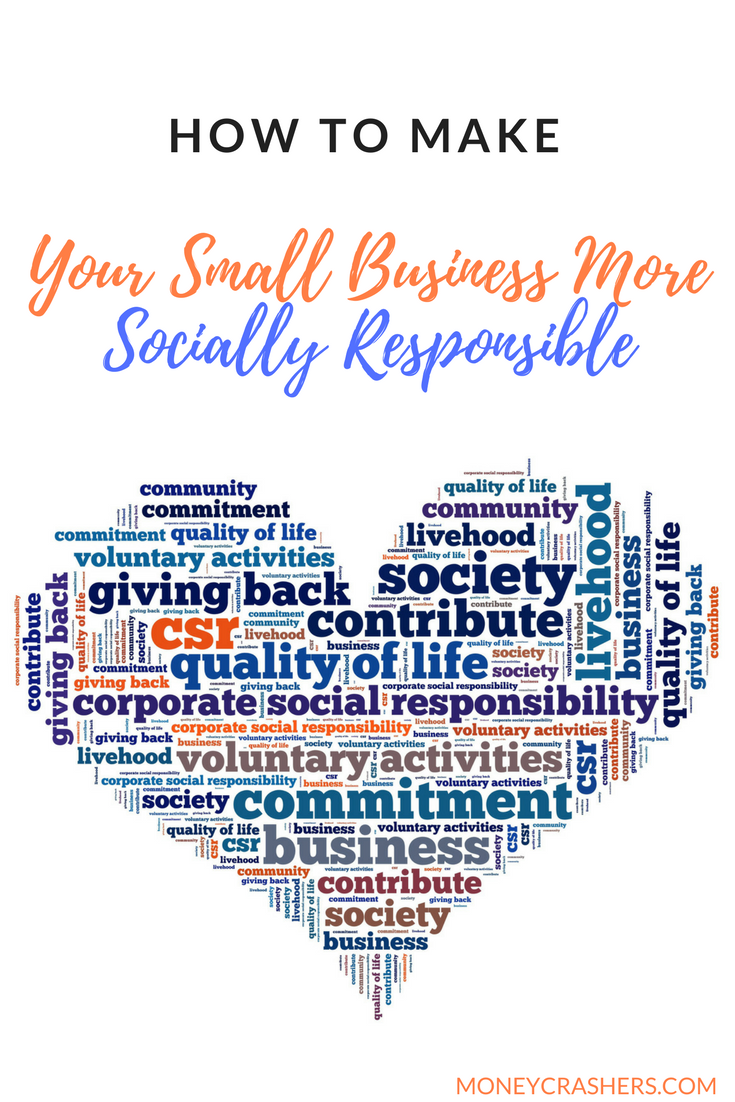 How To Make Your Small Business More Socially Responsible Social