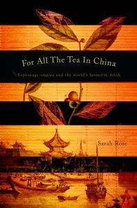 About Robert Fortune a Scottisch plant explorer and  how the East India Company managed to get the tea plants out of China.