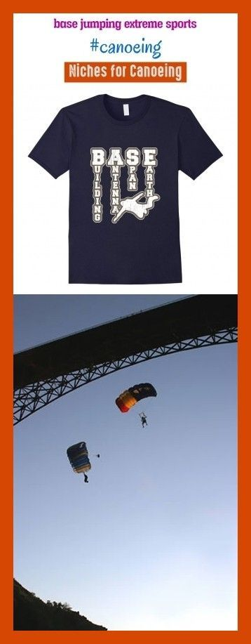 Base jumping extreme sports #canoeing #seotrends #outdoors. base jumping photogr...  #base #canoeing #Extreme #jumping #outdoors #Photogr #seotrends #Sports