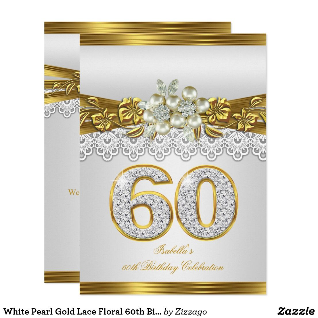 White Pearl Gold Lace Floral 60th Birthday Party Invitation in 2018 ...