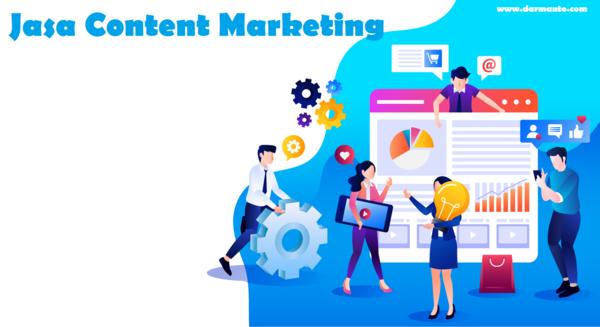 Gunakan Jasa Content Marketing Untuk Mendatangkan Prospek Berkualitas Darmanto Com Pemasaran Digital Marketing Desain Grafis