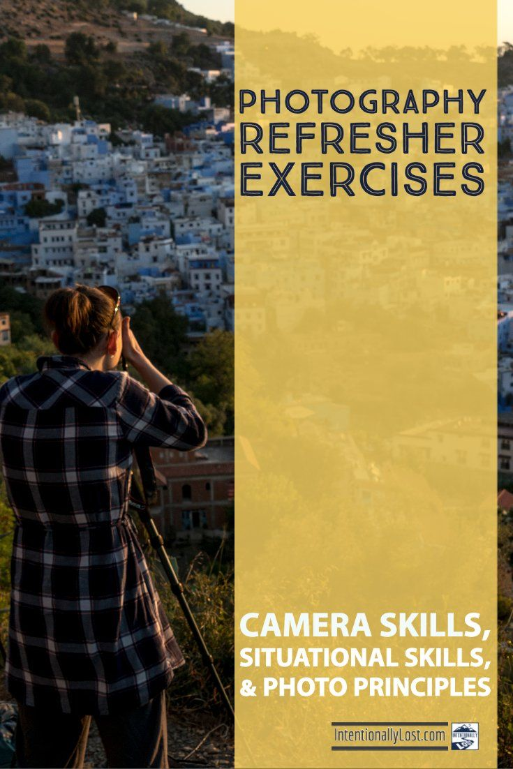 Refresher Videos On Photography Principles And Exercises