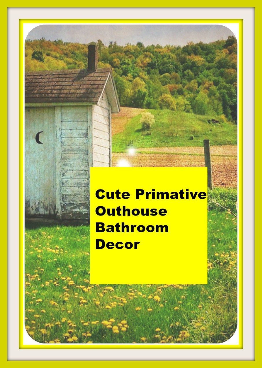 Outhouse bathroom decor is fun, rustic, and simple to do! #outhouse ...