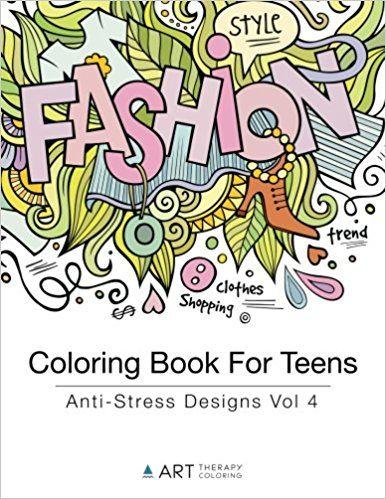 Coloring Book For Teens Anti Stress Designs Vol 4 Volume
