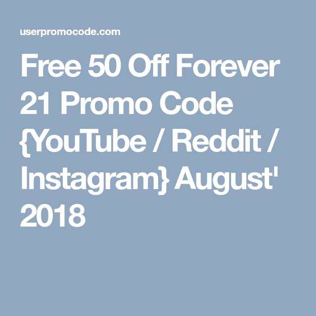 Free 50 Off Forever 21 Promo Code {YouTube / Reddit / Instagram