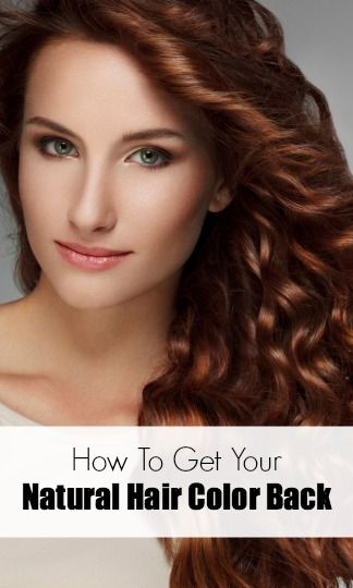 The Real Way to Get Your Natural Hair Color Back | Hair coloring ...