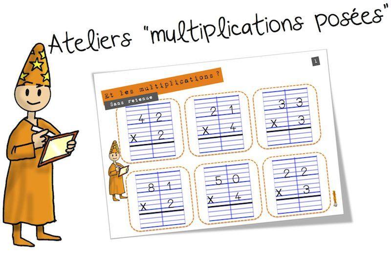 Ateliers : La multiplication posée   Multiplication posée ...